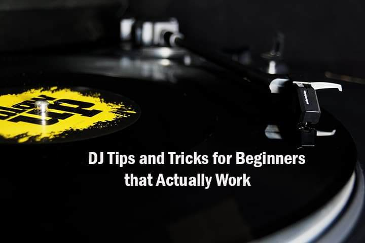 DJ Tips for Beginners
